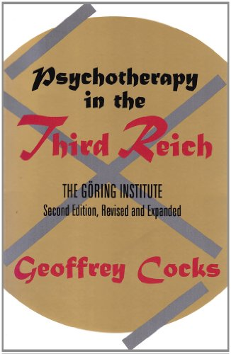Psychotherapy in the Third Reich (Second Revised and Expanded edition)