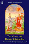 The Mystery of Human Relationship: Alchemy and transformation of the s
