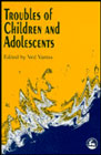 Troubles of children and adolescents