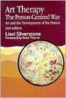 Art Therapy: The Person-Centred Way: Second Edition