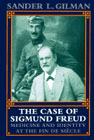The Case of Sigmund Freud: Medicine and Identity at the Fin de Siecle