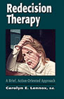 Redecision therapy: a brief, action-oriented approach