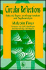 Circular Reflections: Selected papers of Malcolm Pines.