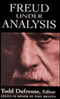 Freud under analysis: history, theory, practice: Essays in honor of Paul Roazen