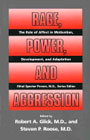 Rage, Power and Aggression: The Role of Affect in Motivation, Development and Adaptation, Vol 2