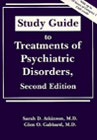 Study guide to treatments of psychiatric disorders
