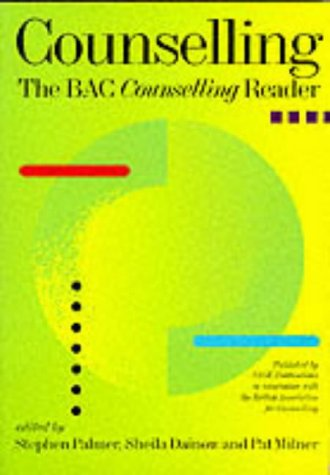 Counselling: the BACP Counselling Reader: Vol. 1