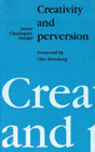 Creativity and Perversion
