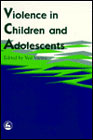 Violence in Children and Adolescents