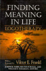 Finding meaning in life: logotherapy