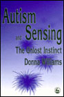 Autism and sensing - the unlost instinct