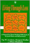 Living Through Loss: A Manual for Those Working with Issues of Terminal Illness and Bereavement