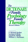 The Dictionary of Family Psychology and Family Therapy: Second Edition