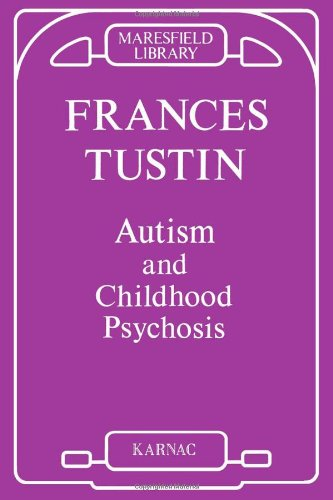 Autism and Childhood Psychosis