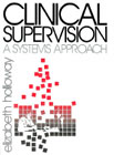 Clinical Supervision - A Systems Approach