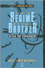 Regime of the Brother: After the Patriarchy