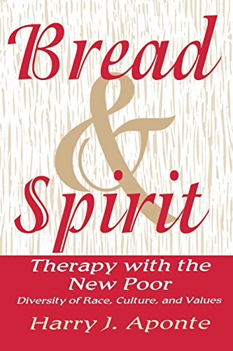 Bread and Spirit: Therapy with the New Poor - Diversity of Race, Culture and Values