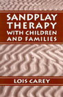 Sandplay Therapy With Children and Families