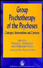 Group Psychotherapy of the Psychoses: Concepts, Interventions and Contexts