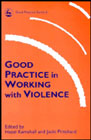 Good Practice in Working with Violence