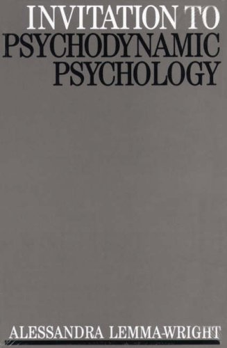 Invitation to Psychodynamic Psychology