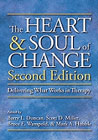 The Heart and Soul of Change: Delivering What Works in Therapy: Second Edition