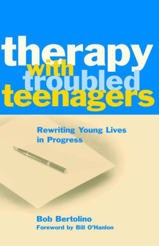 Therapy with Troubled Teenagers: Rewriting Young Lives in Progress