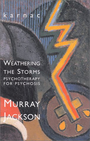 Weathering the Storms: Psychotherapy for Psychosis