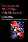 Contemporary art therapy with adolescents: