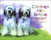 Children Also Grieve: Talking About Death and Healing