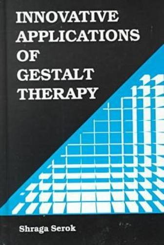 Innovative Applications of Gestalt Therapy