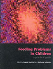 Feeding Problems in Children: A Practical Guide