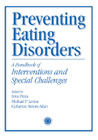 Preventing Eating Disorders: A Handbook of Interventions...