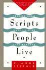 Scripts People Live: Transactional Analysis Life Scripts