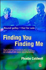 Finding You, Finding Me