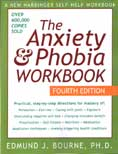The Anxiety and Phobia Workbook: Fourth Edition