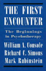 The First Encounter: The Beginnings in Psychotherapy