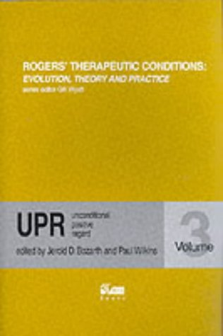 Rogers' Therapeutic Conditions: Unconditional Positive Regard