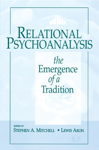 Relational Psychoanalysis: Volume 1: The Emergence of a Tradition