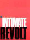Intimate Revolt: The Powers and the Limits of Psychoanalysis