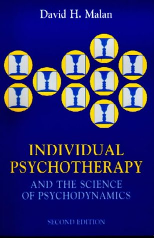 Individual Psychotherapy and the Science of Psychodynamics: Second Edition