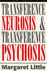 Transference Neurosis and Transference Psychosis: Toward a Basic Unity