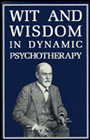 Wit and wisdom in dynamic psychotherapy: