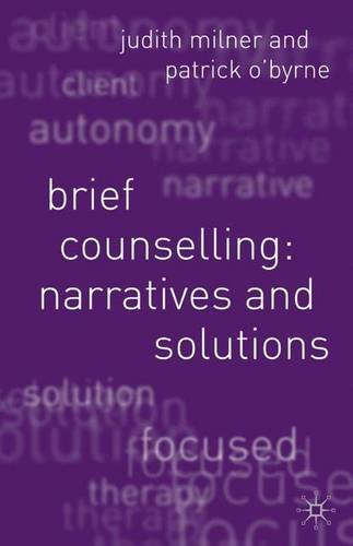 Brief Counselling: Narratives and Solutions