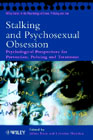 Stalking and Psychosexual Obsession: Psychological Perspectives