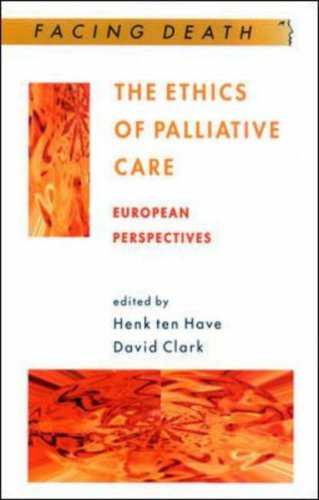The Ethics of Palliative Care: European Perspectives