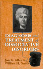 Diagnosis and treatment of dissociative disorders: