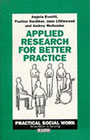 Applied research for better practice: