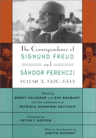 The Correspondence of Sigmund Freud and Sandor Ferenczi: Volume 3: 1920-1933