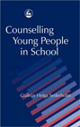 Counselling young people in school:
